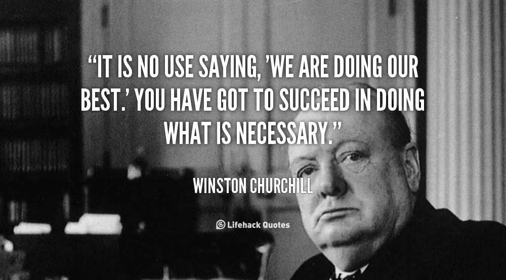 Succeed in doing what is necessary
