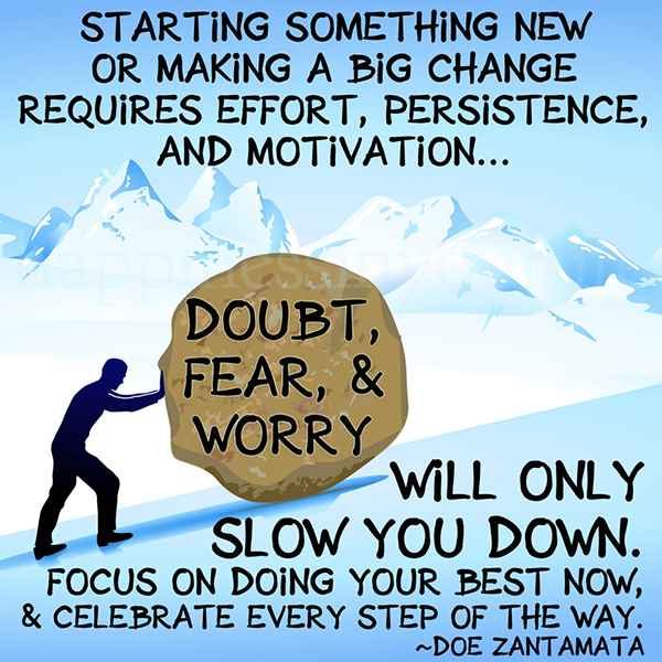 Focus on doing your best now